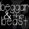 Beggar & The Beast - Guilt Trip