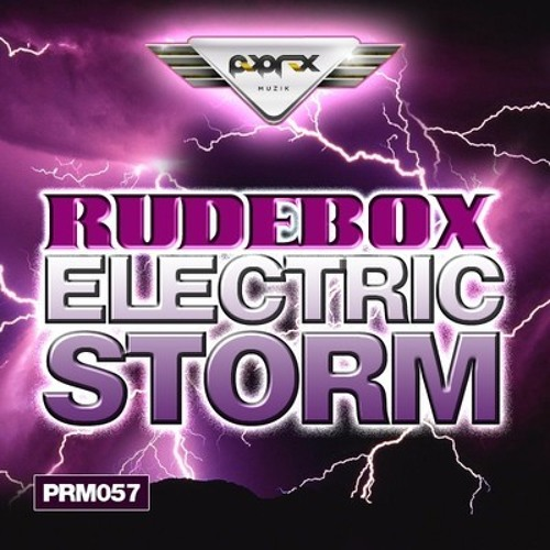 RudeBox - Electric Storm (Totally Sick Remix) // Pop Rox // *OUT NOW* !