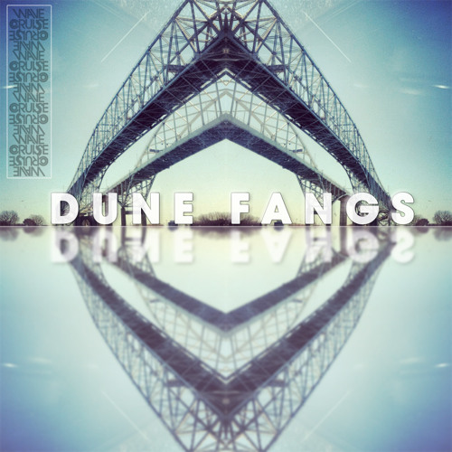 ♒DUNE F∀NGS♒ - Wave Cruise