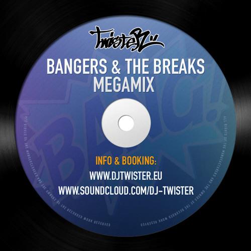 Bangers & The Breaks Megamix