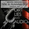 Beyro Mendez - Time Is Running Out (Original Mix) / Jul 16, 2012 (D,L&A)