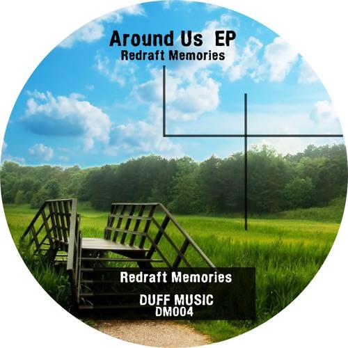 Redraft Memories - Around Us (Sc Edit)