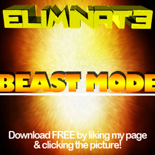 Beast Mode by Eliminate