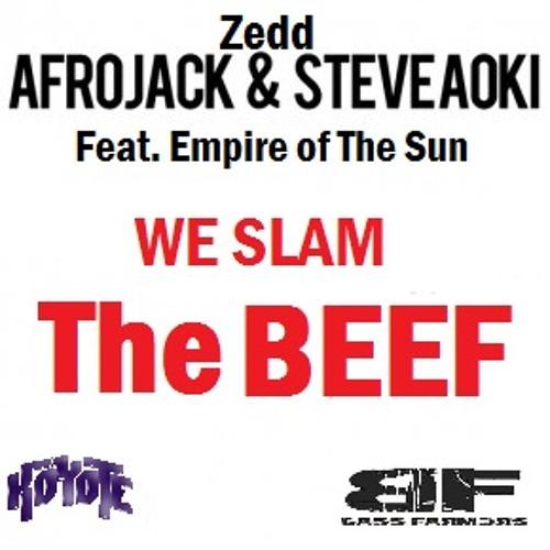 We Slam The Beef (Koyote & Bass Farmers Bootleg)