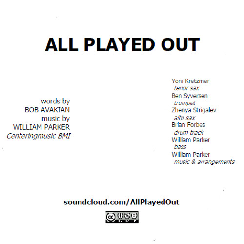 """All Played Out"" by Bob Avakian, music by William Parker"