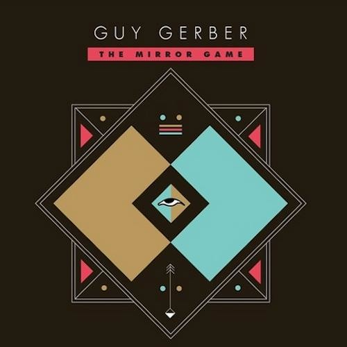 Guy Gerber-the mirror game