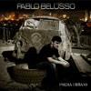 A verdade - Pablo Belusso