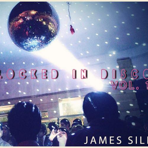 James Silk - Locked in Disco Vol 1 (Free EP!!! Check description)