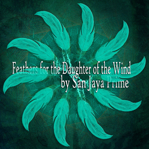Feathers for the Daughter of the Wind
