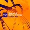 Xakosa & Kenny Thomas - Follow Me (Original Mix)