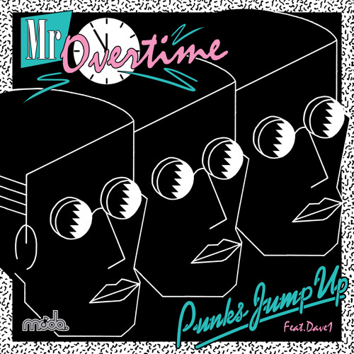 Punks Jump Up feat. Dave 1: Mr Overtime