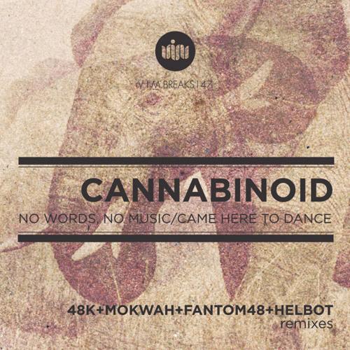 CANNABINOID - No Words No Music [48K REMIX]
