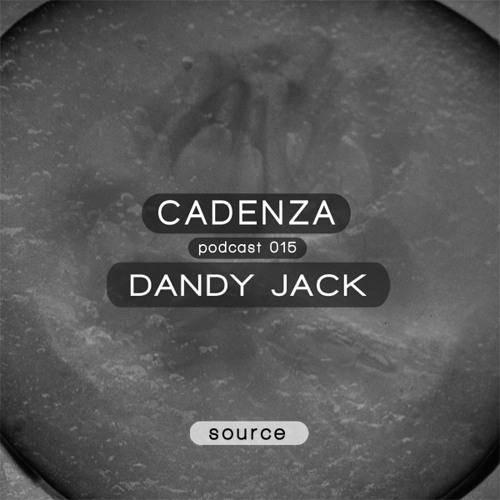 Cadenza Podcast | 015 - Dandy Jack (Source)