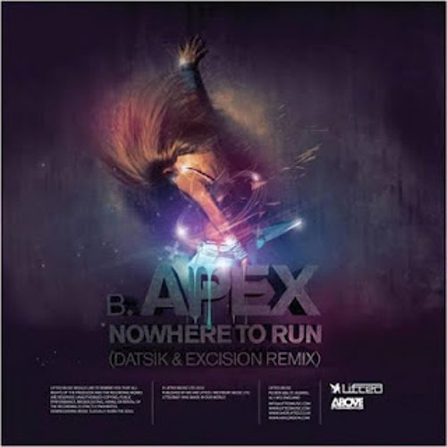 Apex - Nowhere To Run (Datsik & Excision Remix) (Flow Drum & Bass VIP) [FREE]