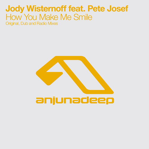 Jody Wisternoff feat. Pete Josef - How You Make Me Smile (Original Mix)