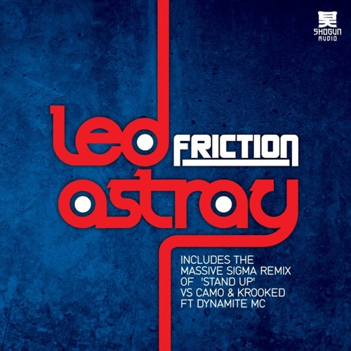 Friction  - Led Astray (Radio Edit)
