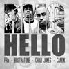 Hello ft. Derek Minor, Cannon, Tony Tillman, Chad Jones