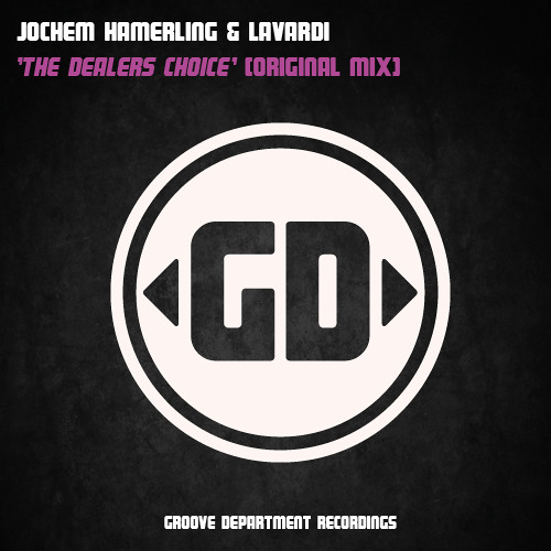 The Dealers Choice (With Lavardi) [GROOVE DEPARTMENT]