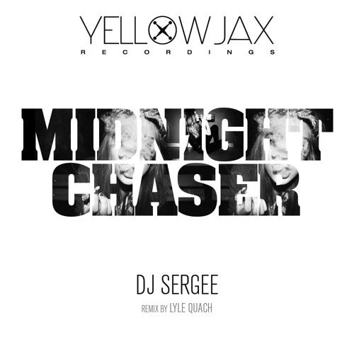 Midnight Chaser (Original Mix)-DJ Sergee