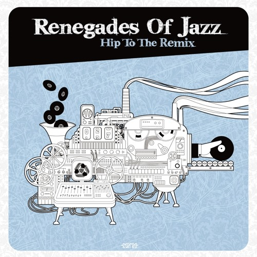 "Renegades Of Jazz ""Black Milk (Deli-Kutt Remix)"""