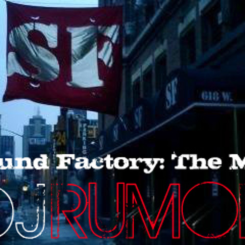 Sound Factory: The Mix