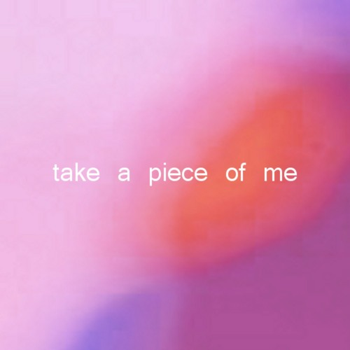 Take a Piece of Me