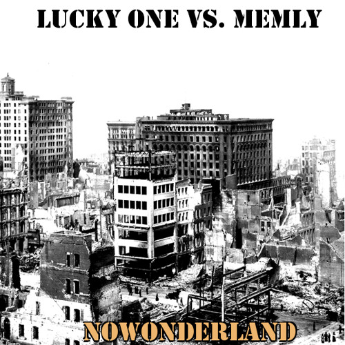 lucky one vs. Memly - Nowonderland