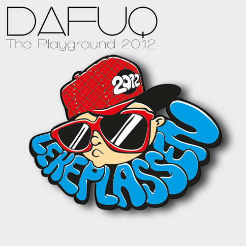 Dafuq - The Playground 2012 (ElectrostepNetwork Exclusive) [FREE DOWNLOAD]