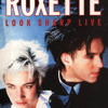 Roxette - The Look (Look Sharp  Tour Live 88)