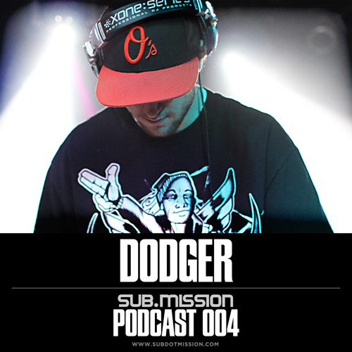 Sub.mission Podcast 004 :: DODGER