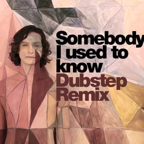 Somebody I Used to Know (Nick MC Remix) *FREE DOWNLOAD*