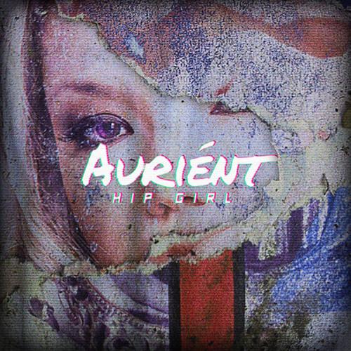 Auriént - Hip Girl