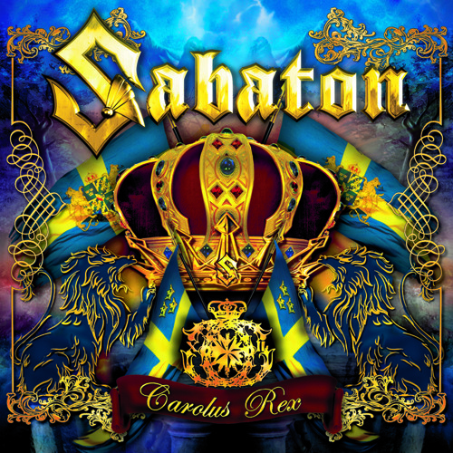 SABATON - Carolus Rex by NuclearBlastRecords | Nuclear Blast Records