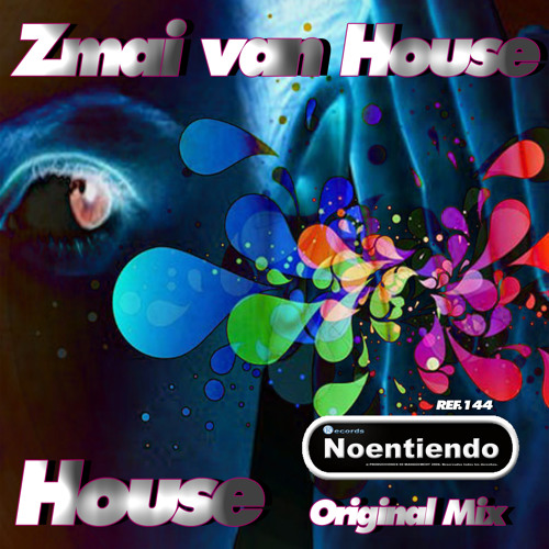 Zmai Van House - House (Original Mix)