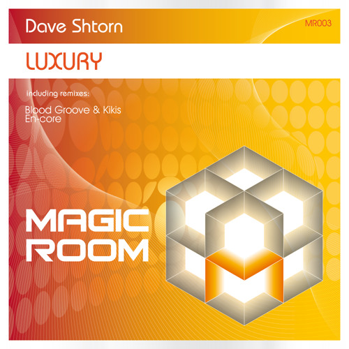 Dave Shtorn - Luxury (En-Core remix) // Magic Room [MR003]