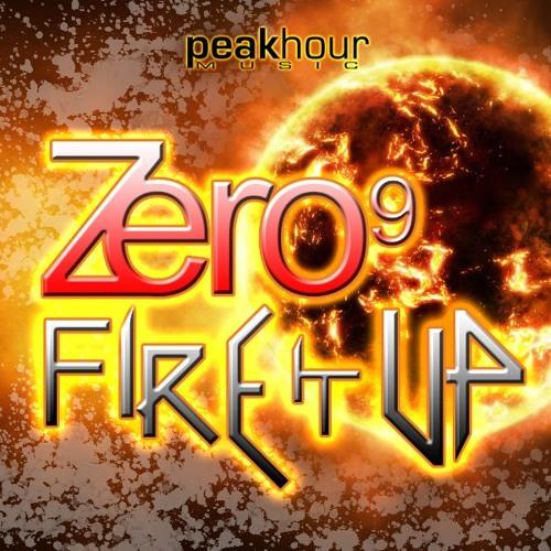Zero9 - Fire It Up (Original Mix) [Peak Hour Music] [TEASER] * OUT NOW!