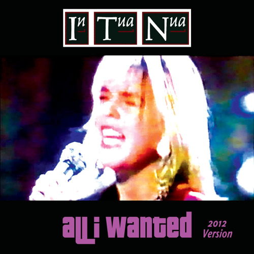 In Tua Nua - All I Wanted (2012 Version)
