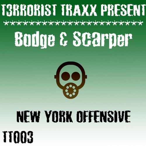 TT003 - Bodge & Scarper - New York Offensive