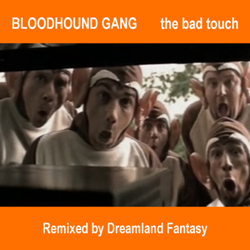 Bloodhound Gang - The Bad Touch Remix (Instrumental)