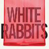 White Rabbits - Temporary  (Milk Famous)