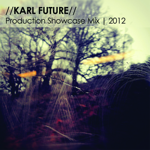 Karl Future Production Showcase Mix 2012