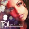 Tal - Le sens de la vie (Dj TiMan Extended Remix)