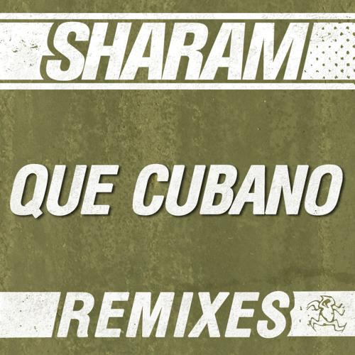 Sharam - Que Cubano (Nicole Moudaber Remix) [Yoshitoshi Recordings]