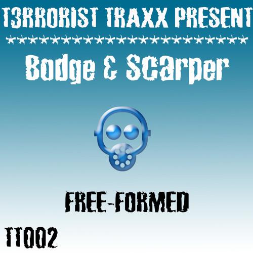 TT002 - Bodge & Scarper - Free-formed