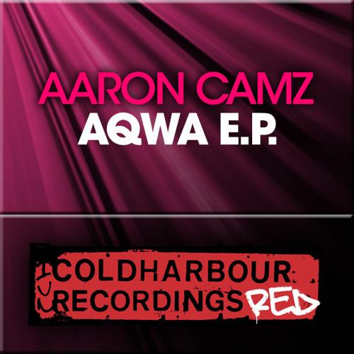 Aaron Camz - Aqwa [Coldharbour Recordings]