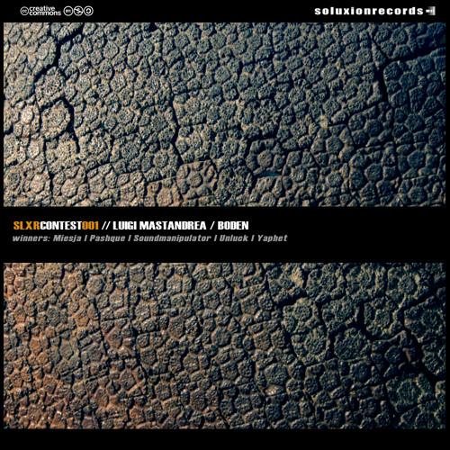 [SLXRCONTEST001] Luigi Mastandrea - Boden EP TEASER