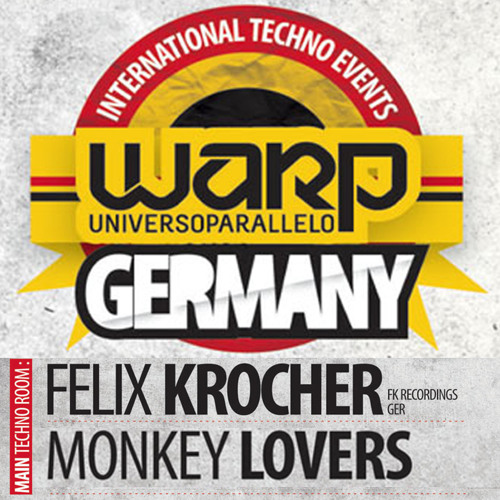 Monkeylovers @ Warp! Germany Guest DJ: Felix Krocher