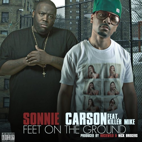 Sonnie Carson FT. Killer Mike - On The Ground (Prod. By Buckwild & Nick Brogers)