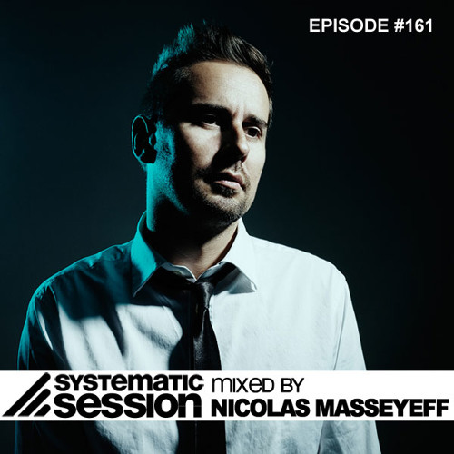 Nicolas Masseyeff Systematic Session Episode 161