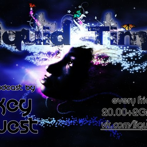Key West - Liquid Time Podcast By Key West 003
